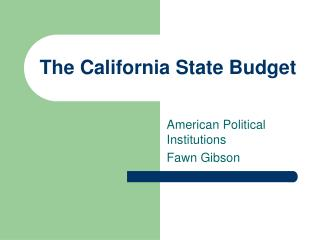 The California State Budget