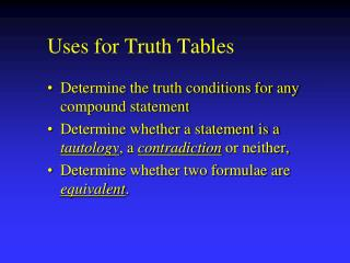 Uses for Truth Tables