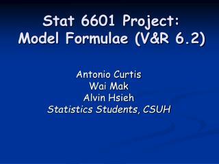 Stat 6601 Project: Model Formulae (V&R 6.2)