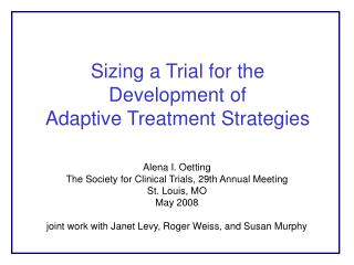 Sizing a Trial for the  Development of  Adaptive Treatment Strategies
