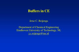 Acetate/Tris buffers 20 mM acetic acid, 10 mM Tris gives pH 4.78 a buffer 10 mM acetic acid, 10 mM Tris gives pH 6.43 n