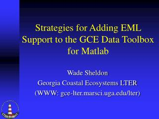Strategies for Adding EML Support to the GCE Data Toolbox for Matlab