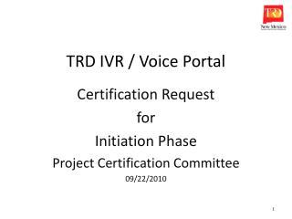 TRD IVR / Voice Portal