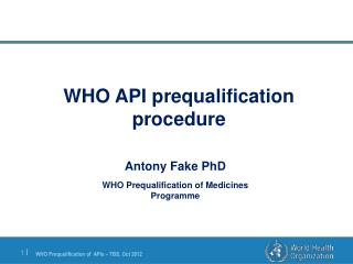 WHO API prequalification  procedure