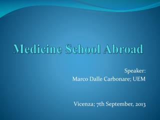 Medicine School Abroad