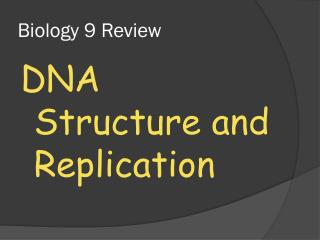 Biology 9 Review