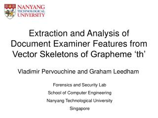 Extraction and Analysis of Document Examiner Features from Vector Skeletons of Grapheme 'th'