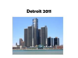 Detroit 2011