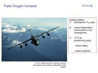 Triple Oxygen Isotopes 11/1/10