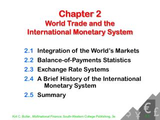 Chapter 2 World Trade and the  International Monetary System