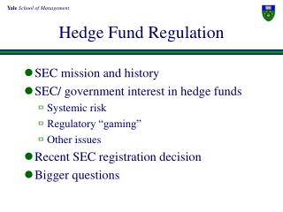 Hedge Fund Regulation