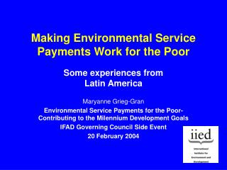 Making Environmental Service Payments Work for the Poor