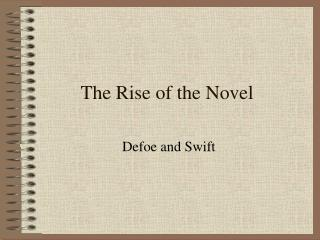 The Rise of the Novel