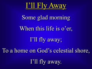 I�ll Fly Away