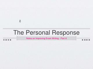 The Personal Response