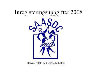 Inregisteringsuppgifter 2008