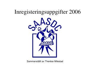 Inregisteringsuppgifter 2006