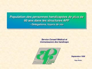 Population des personnes handicapées de plus de 60 ans dans les structures APF - Délégations, foyers de vie-