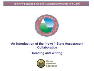 The New England Common Assessment Program NECAP