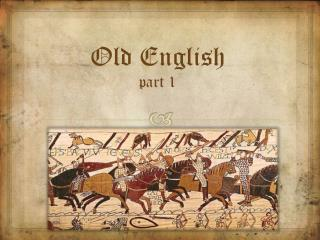 Old English part 1