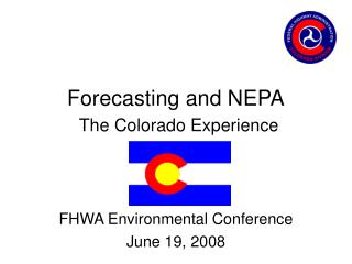 Forecasting and NEPA The Colorado Experience