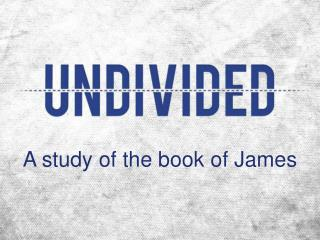 A  s tudy of the book of James
