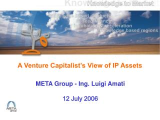 A Venture Capitalist's View of IP Assets