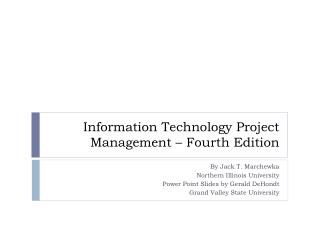 Information Technology Project Management – Fourth Edition
