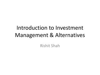 Introduction to Investment Management & Alternatives