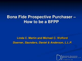 Bona Fide Prospective Purchaser –How to be a BFPP