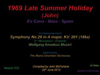 1969 Late Summer Holiday (John) Es  Can�  -  Ibiza -  S pain