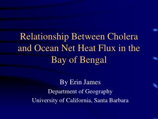 Relationship Between Cholera and Ocean Net Heat Flux in the Bay of Bengal