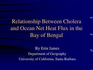 Relationship Between Cholera and Ocean Net Heat Flux in the Bay of Bengal