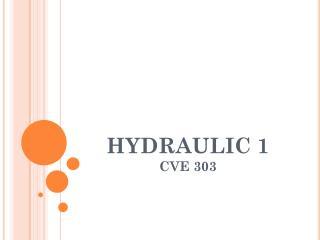 HYDRAULIC 1 CVE 303