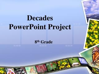 Decades PowerPoint Project