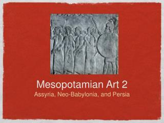 Mesopotamian Art 2