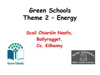 Green Schools Theme 2 – Energy
