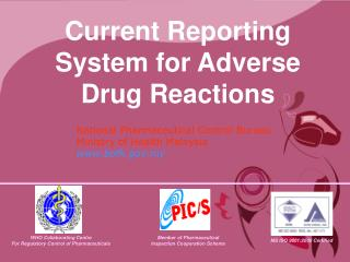 Current Reporting System for Adverse Drug Reactions