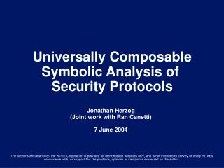 Universally Composable Symbolic Analysis of  Security Protocols