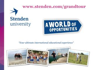 �Your ultimate international educational experience�