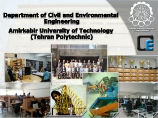 Department of Civil and Environmental  Engineering Amirkabir  University of Technology  (Tehran Polytechnic)