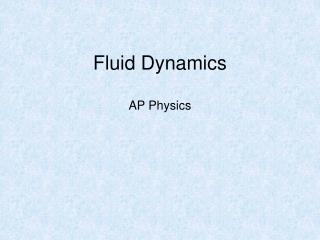 Fluid Dynamics AP Physics