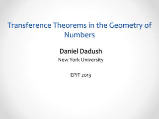 Transference Theorems in the Geometry of Numbers