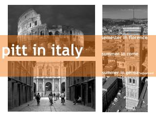 semester in  florence pitt  in  italy summer in  rome summer in  genoa - advanced