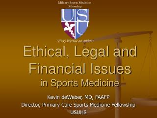 Ethical, Legal and Financial Issues in Sports Medicine