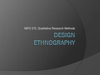Design  Ethnography