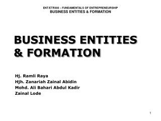 BUSINESS ENTITIES & FORMATION