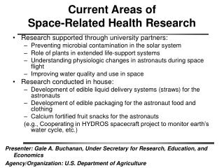 Current Areas of  Space-Related Health Research