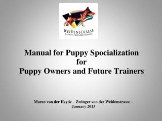 Manual for Puppy Spocialization for Puppy Owners and Future Trainers