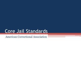 Core Jail Standards
